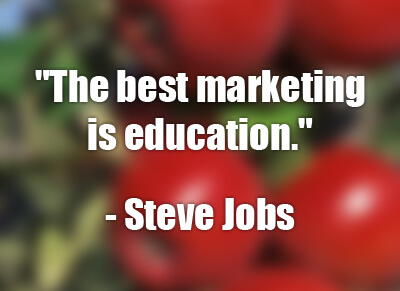 The Best Marketing is Education