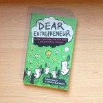 """Dear Entrepreneur"" by Danny Bailey and Andrew Blackman (Book Review)"