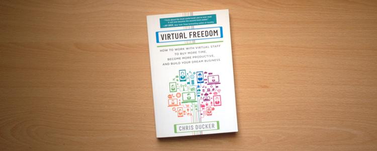 Virtual Freedom by Chris Ducker