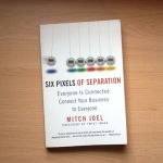 """Six Pixels of Separation"" by Mitch Joel (Book Review)"