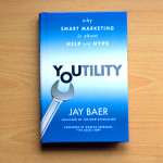"""Youtility"" by Jay Baer (Book Review)"