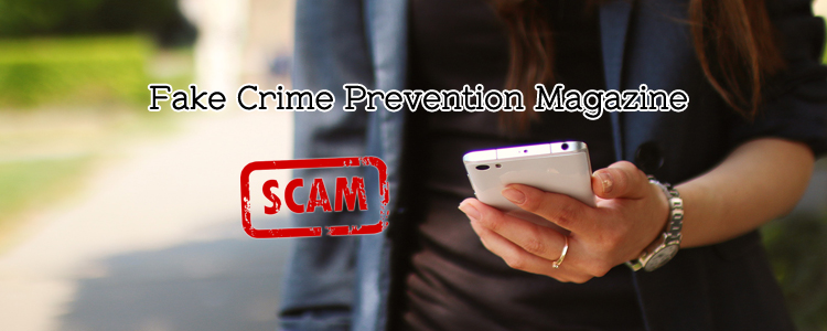 Magazine Advertising Scam: Rogues Impersonate Crime Prevention Officers